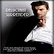Reluctant Surrender | Riley Murphy