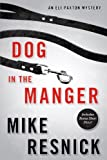 Dog in the Manger: An Eli Paxton Mystery (Eli Paxton Mysteries) (1616147105) by Resnick, Mike