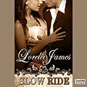 Slow Ride: Rough Riders, Book 9.5 | Lorelei James