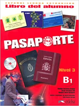 Pasaporte ELE 3 (B1). Libro del. Alumno + CD Audio (Spanish Edition