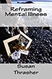 Reframing Mental Illness