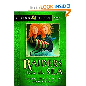 Raiders from the Sea Lois Walfrid Johnson