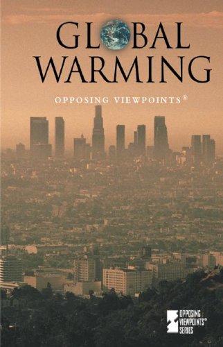 Global Warming Opposing Viewpoints