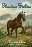 Mountain Mare (Phantom Stallion #17) (0060758457) by Farley, Terri