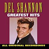 Shannon Del Del Shannon   Greatest Hits [Curb] album review