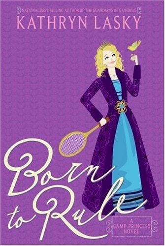 Born to Rule (Camp Princess)
