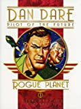 Classic Dan Dare: Rogue Planet
