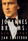 Johannes Brahms: A Biography (0679422617) by Jan Swafford