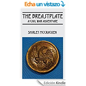 The Breastplate: A Civil War Adventure (English Edition)