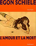 Egon Schiele: L'amour et la mort (207011807X) by JANE KALLIR