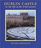 Peter Costello Dublin Castle