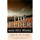 The Elder And His Work ~ Philip Graham Ryken