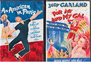 For Me and My Gal , An American in Paris : Warner Gene Kelly Classics Side by Side