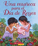 Una Muneca Para Los Reyes (A Doll For Navidades) (Turtleback School & Library Binding Edition) (Spanish Edition) (1417674989) by Santiago, Esmeralda