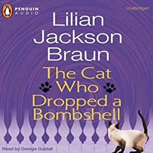The Cat Who Dropped a Bombshell | [Lilian Jackson Braun]