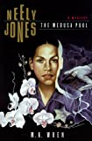 Neely Jones: The Medusa Pool (0312242239) by Wren, M. K.