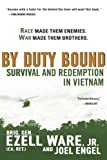 By Duty Bound: Survival and Redemption in Vietnam (0451215982) by Ware Jr., Brig. Gen. Ezell
