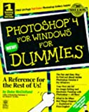 Photoshop 4 for Windows for Dummies (For Dummies (Computer/Tech)) (076450102X) by McClelland, Deke