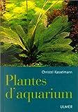 echange, troc Christel Kasselmann - Plantes d'aquarium