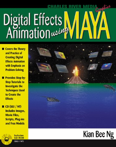 Digital Effects Animation Using Maya with CDROM