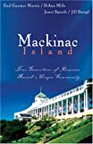 Mackinac Island: The Spinsters Beau/When The Shadow Falls/Dreamlight/True Riches (Heartsong Novella Collection)