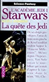 Star Wars, tome 16 : La qute des Jedi (L'Acadmie Jedi 1)