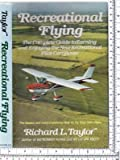 Recreational Flying: The Complete Guide to Earning and Enjoying the New Recreational Pilot Certificate