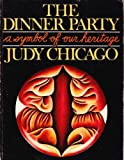 The Dinner Party: A Symbol of our Heritage (0385145675) by Judy Chicago