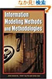 Information Modeling Methods and Methodologies (Advanced Topics in Database Research)