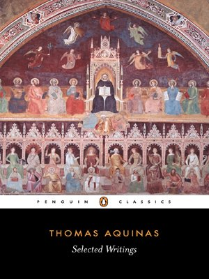 thomas aquinas biography list of works study guides essays thomas aquinas selected writings study guide