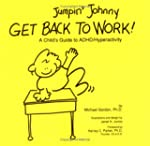 Jumpin' Johnny Get Back to Work!: A C...