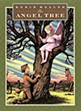 The Angel Tree (038525881X) by Muller, Robin