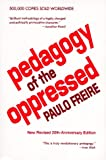 Pedagogy of the Oppressed (0826406114) by Paulo Freire
