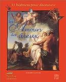 """Afficher """"13 histoires pour découvrir les Amours des dieux"""""""