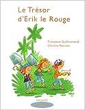 echange, troc Françoise Guillaumond, Christine Ponchon - Le trésor d'Erik le Rouge