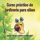 img - for Curso Prctico De Jardinera Para Nios (Spanish Edition) book / textbook / text book