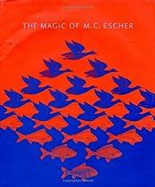 Free The Magic of M. C. Escher Ebooks & PDF Download