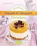 Minikleine Nasch- und Dessertt�rtchen