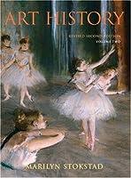 Art History Revised Volume II by Stokstad