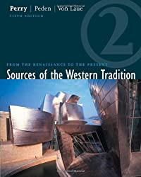 Sources of the Western Tradition: From the Renaissance to the Present Volume Two by Bernstein Douglas A