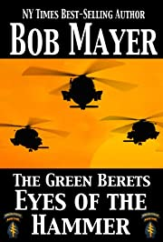 Eyes of the Hammer (The Green Beret Series)
