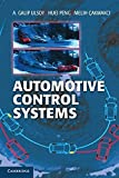 img - for Automotive Control Systems 1st edition by Ulsoy, A. Galip, Peng, Huei,  akmakci, Melih (2012) Hardcover book / textbook / text book