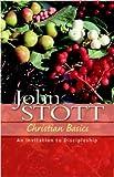 Christian Basics: An Invitation to Discipleship (The Stott Quartet)