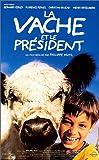 echange, troc La vache et le president [VHS]