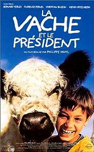 La vache et le president [VHS]