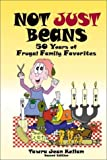 Not Just Beans: 50 Years of Frugal Family Favorites