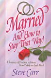 Married and How To Stay That Way' (Casados y Cómo Continuar Así)