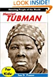 Harriet Tubman For Kids: Discover the...
