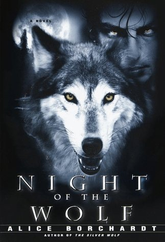 Night of the Wolf, Borchardt,Alice