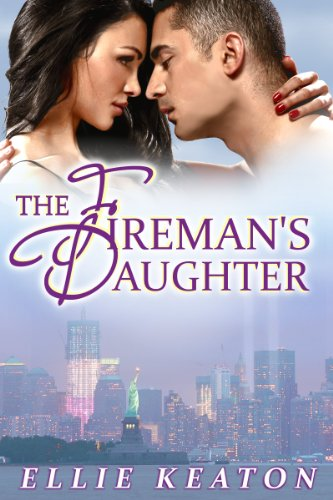 Book: The Fireman's Daughter (Survivors Club Book 3) by Ellie Keaton